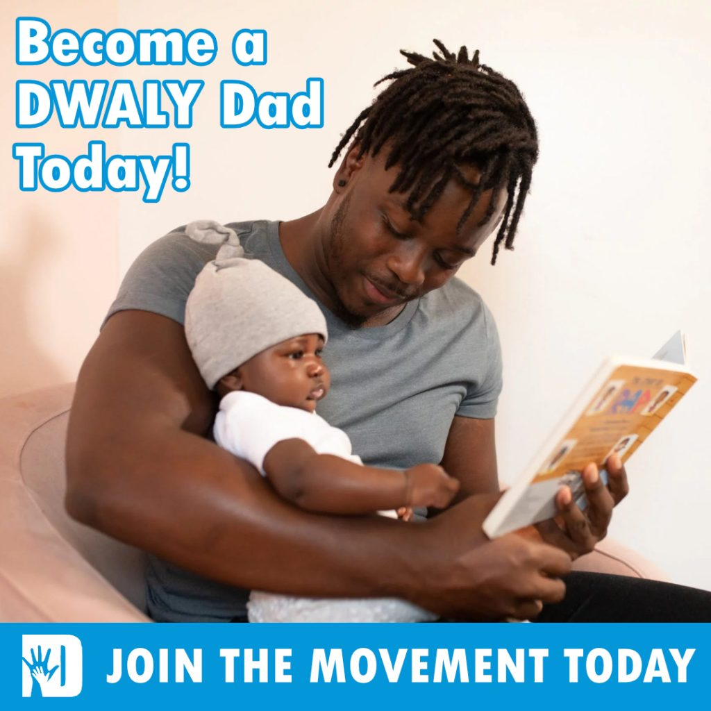 Become A DWALY Dad